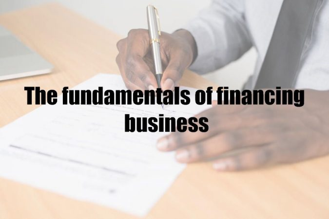 The fundamentals of financing business